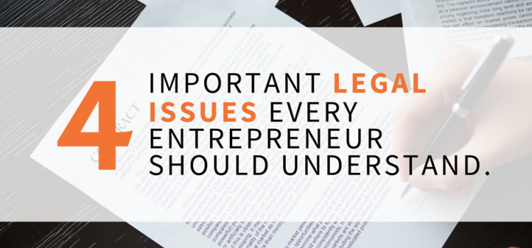 4 Important Legal Issues Every Business Owner Should Know
