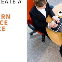How to Create a Modern Office Space